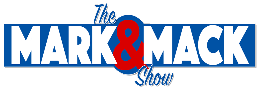 The Mark & Mack Show